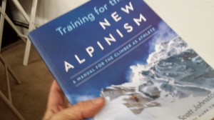 Steve House Training for the New Alpinism Proof Edition