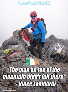 Inspirational Sayings: The Man on Top of the Mountain Didn't Fall There - by Vince Lombardi