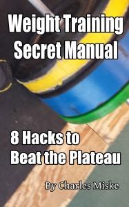 Weight Training Secret Manual: 8 Hacks to Beat the Plateau