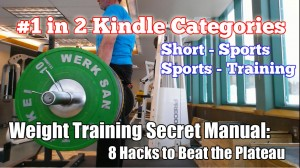 First in Kindle Category - Weight Training Secret Manual