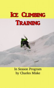 Ice Climbing Training manual - my good friend and climbing partner Todd Gilles on the sharp end