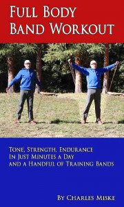 Full Body Band Workout - fast, simple, inexpensive tone, condition, endurance, strength